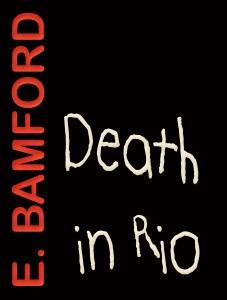 Death in Rio